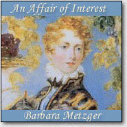 An Affair of Interest by Barbara Metzger