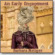 An Early Engagement by Barbara Metzger