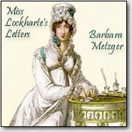 Miss Lockharte's Letters by Barbara Metzger